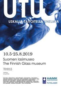Lasi- ja keramiikka opiskelijoiden UTU – Uskalla Tavoitella Unelmia -näyttely Suomen lasimuseolla.