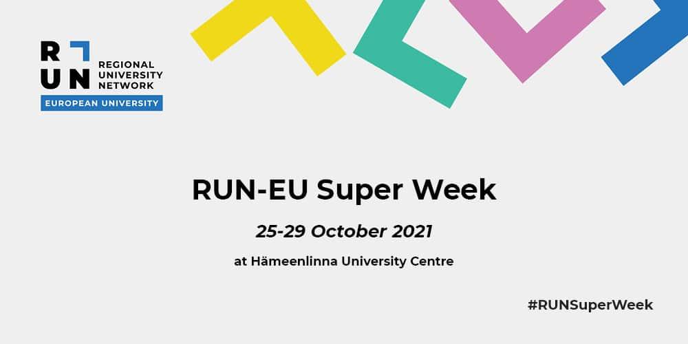 "Black text ""RUN-EU Super Week 25-29 October 2021 at Hämeenlinna University Campus"" on a grey backround with colourful"